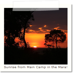 Sunrise from Main Camp in the Mara!